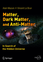 Matter, Dark Matter and Anti-Matter