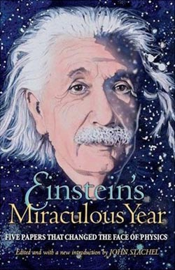 Einsteins Miraculous Year